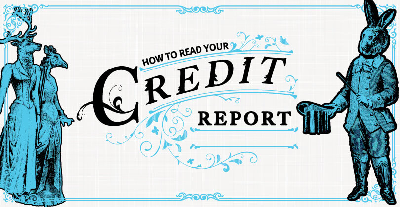 How to Read Your Credit Report